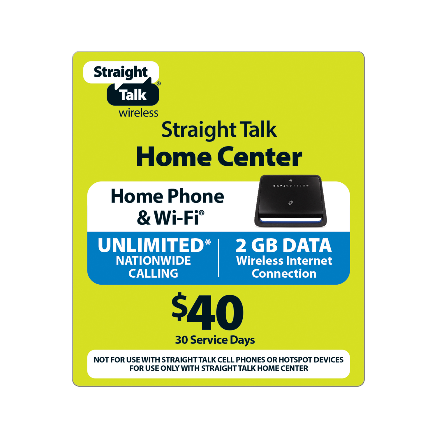 Straight Talk $40 Wireless Home Phone - Unlimited Talk and 2 GB/30 Access Days (Email Delivery)
