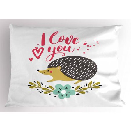 - Hedgehog Pillow Sham Ink Splatter Spotted I Love You Quote and Floral Wreath with Forget-Me-Not Flower, Decorative Standard Size Printed Pillowcase, 26 X 20 Inches, Multicolor, by Ambesonne