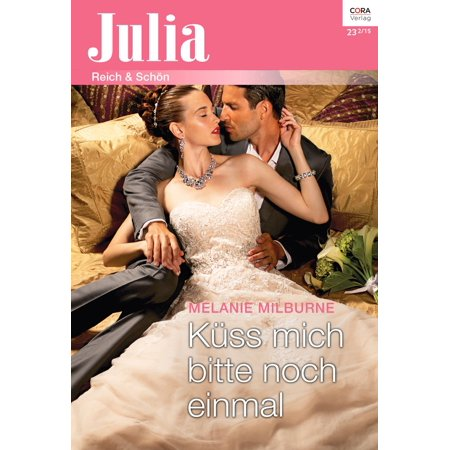 Küss mich bitte noch einmal - eBook (Caterina Valente Spiel Noch Einmal Fur Mich Habanero)
