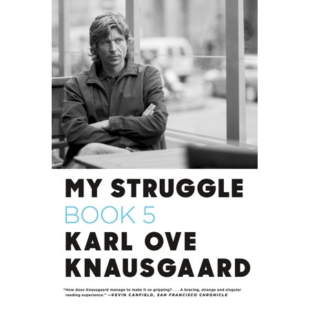 My Struggle, Book 5: Some Rain Must Fall (Paperback)