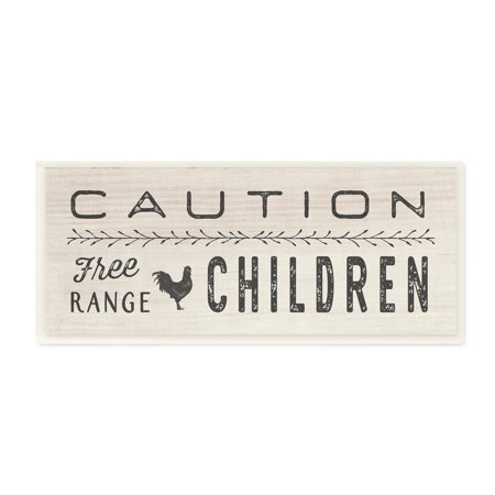 The Stupell Home Decor Collection Caution Free Range Children Wall Plaque Art, 7 x 0.5 x -