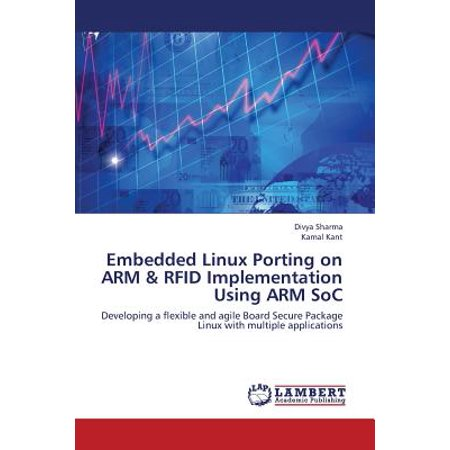 Embedded Linux Porting on Arm & Rfid Implementation Using Arm