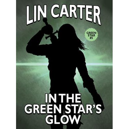 In the Green Star's Glow - eBook](Glow In The Dark Green)
