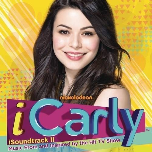 ICarly II Soundtrack