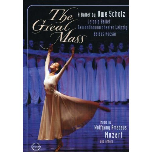 Great Mass: A Ballet By Uwe Scholz (Widescreen) by Naxos