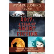 2017: A Year of Short Fiction - eBook