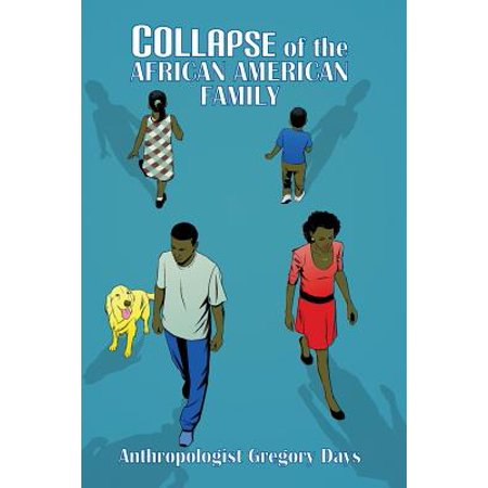 Collapse of the African American Family