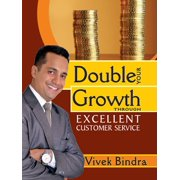 Double Your Growth Through Excellent Customer Service - eBook