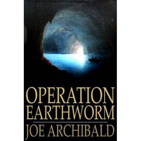 Operation Earthworm - eBook (Baby Earthworms)