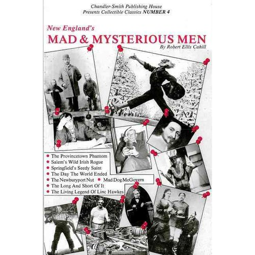 New England's Mad & Mysterious Men