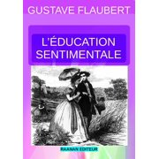 L'ÉDUCATION SENTIMENTALE - eBook