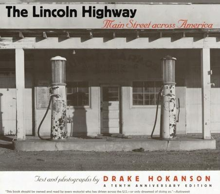 Lincoln Highway: Main Street Across America