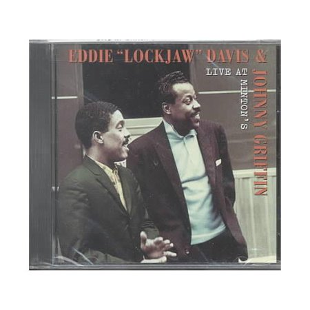 Full Performer Name  Eddie  Lockjaw  Davis Johnny Griffin Personnel  Eddie  Lockjaw  Davis  Johnny Griffin  Tenor Saxophone   Junior Mance  Piano   Larry Gales  Bass   Ben Riley  Drums  Recorded Live At Mintons Playhouse  New York  New York On January 6  1961  Includes Liner Notes By Crispin Cioe Digitally Remastered By Phil De Lancie  1998  Fantasy Studios  Berkeley  California