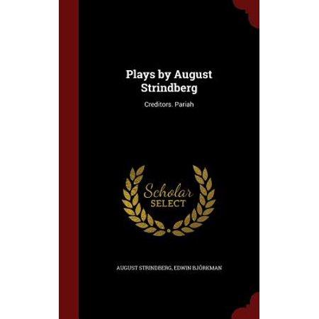 Plays by August Strindberg : Creditors. Pariah
