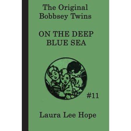 Blue Welder - The Bobbsey Twins on the Deep Blue Sea