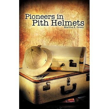 Pioneers in Pith Helmets - Cheap Pith Helmet