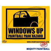 MP - Mighty Products MP-FE-S009 Paintball Safety Sign - Windows Up