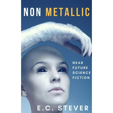 Non Metallic: Near Future Science Fiction - eBook