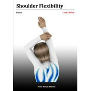 Shoulder Flexibility : Basics