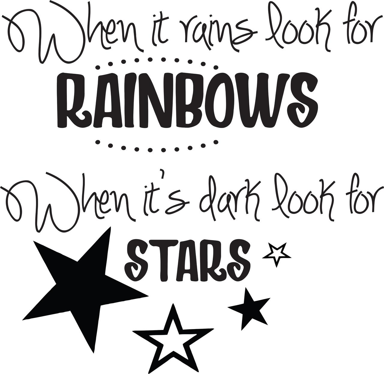 "When It Rains, Look For Rainbows When Its Dark, Look For Stars - Vinyl Wall Sticker / Decal - 20""x20"""