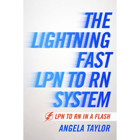 The Lightening Fast LPN to RN System - eBook