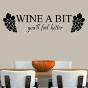 Decal the Walls Wine a Bit You'll Feel Better Wall Decal