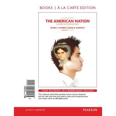 The American Nation: A History of the United States: to 1877