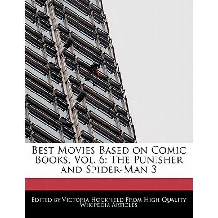 Best Movies Based on Comic Books, Vol. 6 : The Punisher and Spider-Man