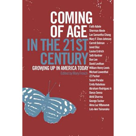 Coming of Age in the 21st Century : Growing Up in America