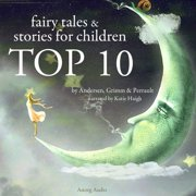 Top 10 Best Fairy Tales - Audiobook