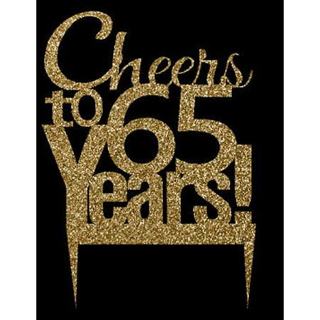 CakeSupplyShop Item#065CTA - 65th Birthday / Anniversary Cheers Soft Gold Glitter Sparkle Elegant Cake Decoration Topper (Elegant Cake Toppers)