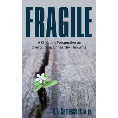 Fragile : A Christian Perspective on Overcoming Unhealthy Thoughts - Halloween Origin Christian Perspective