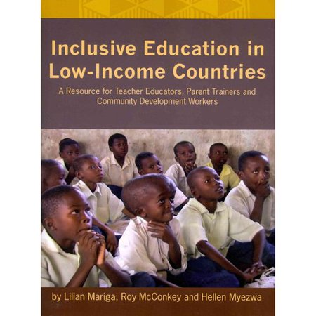 Inclusive Education in Low-Income Countries. a Resource Book for Teacher Educators, Parent Trainers and Community Development