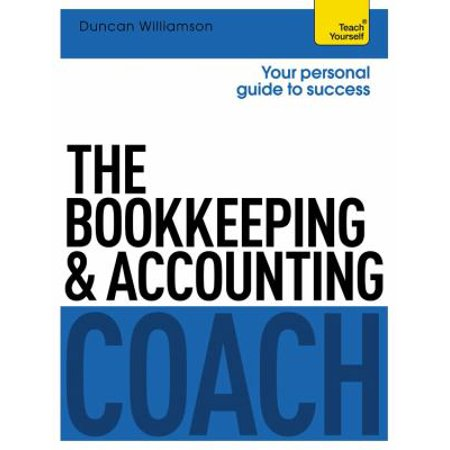The Bookkeeping And Accounting Coach  Teach Yourself  Teach Yourself  Math   Science   Paperback
