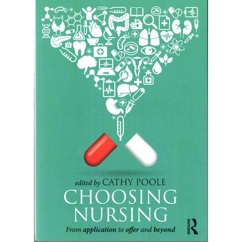 Choosing Nursing: From Application to Offer and Beyond