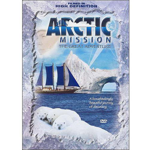 Arctic Mission: The Great Adventure (Widescreen)