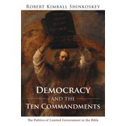 Democracy and the Ten Commandments - eBook