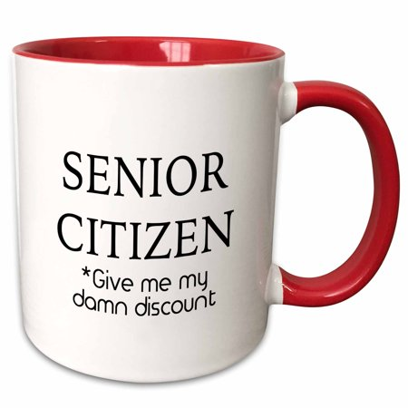 3dRose SENIOR CITIZEN GIVE ME MY DAMN DISCOUNT - Two Tone Red Mug, (48k Cup)
