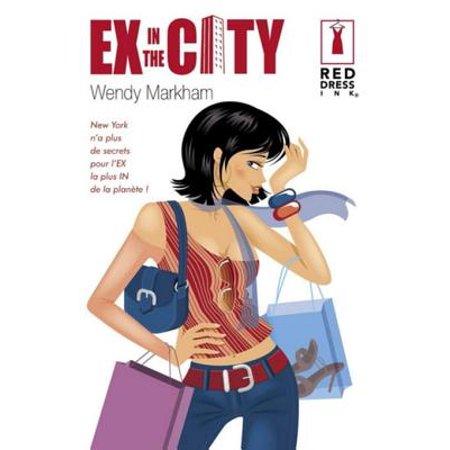 Ex in the city (Harlequin Red Dress Ink) - eBook (Harlequin Dress)