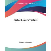 Richard Dare's Venture