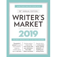 Writer's Market 2019 : The Most Trusted Guide to Getting Published