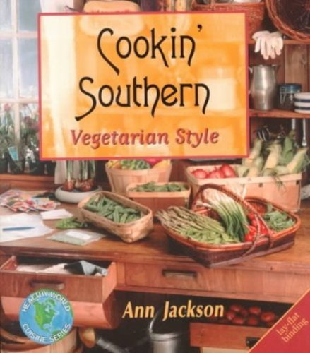 Cookin' Southern: Vegetarian Style