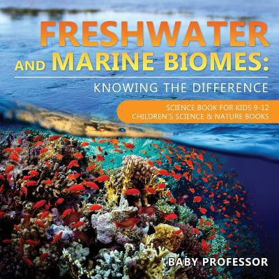 Freshwater and Marine Biomes