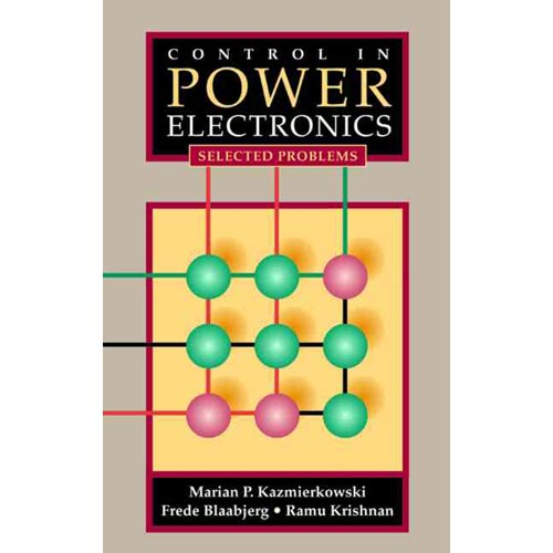 Control in Power Electronics : Selected Problems