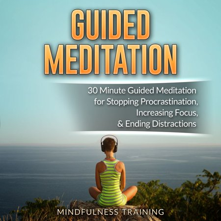 Guided Meditation: 30 Minute Guided Meditation for Positive Thinking, Mindfulness, & Self Healing (Self Hypnosis, Affirmations, Guided Imagery & Relaxation Techniques) - (Mindfulness Meditation Differs From Most Relaxation Techniques By)
