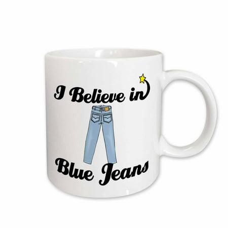 - 3dRose I Believe In Blue Jeans, Ceramic Mug, 11-ounce