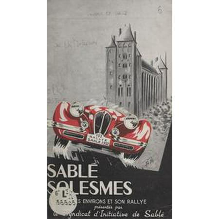 Sablé-Solesmes, ses environs et son rallye - eBook