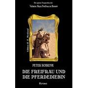 Die Freifrau und die Pferdediebin - eBook