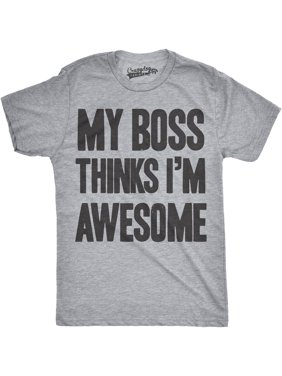 4a50a10e Product Image Crazy Dog T-shirts Mens My Boss Thinks Im Awesome Funny  Employee Job T shirt