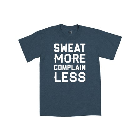 Sweat More Complain Less Workout Fashion Gym Athletic Fitness Muscle Mens Shirt